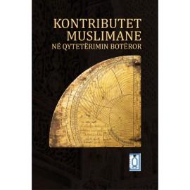 Kontributet Muslimane Në Qytetërimin Botëror
