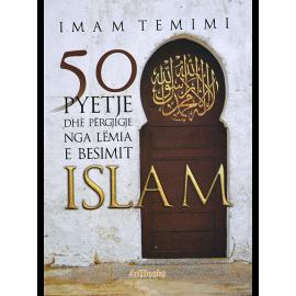 50 Pyetje dhe përgjigje nga lëmia e besimit Islam