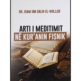 Arti i Meditimit ne Kuranin Fisnik