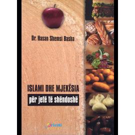 Islami dhe mjekësia për jetë të shëndoshë